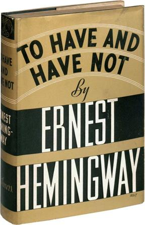 hemingway-havenot-1937-first