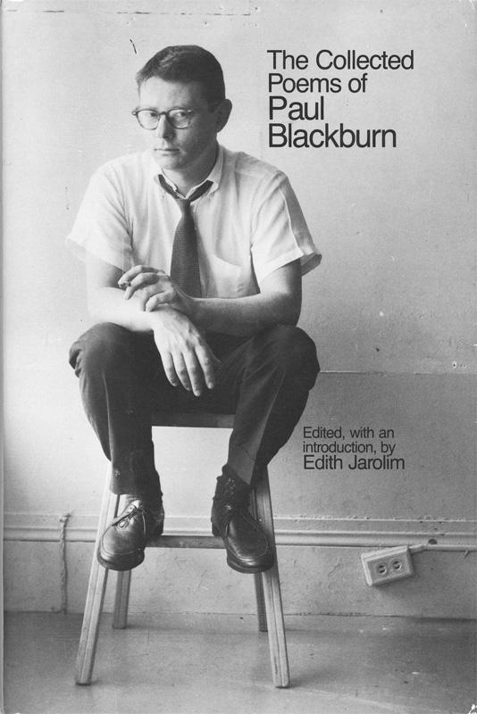 The great poet Paul Blackburn