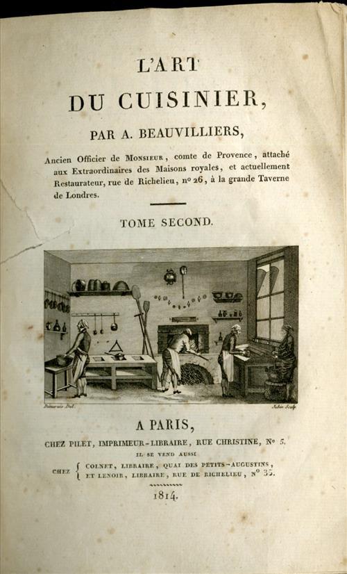 L'Art de Cuisinier, par A. Beauvilliers. 1814