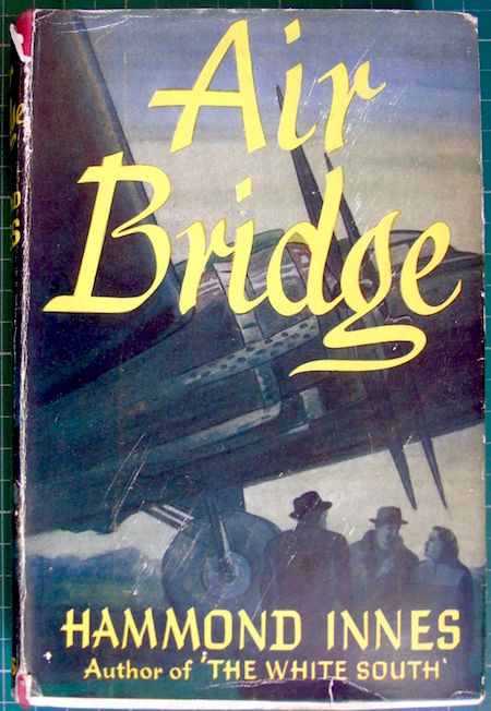 air-bridge-by-hammond-innes-h-b-collins-1951-51104-p