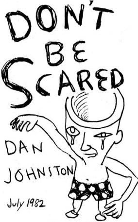 daniel_johnston_-_dont_be_scared