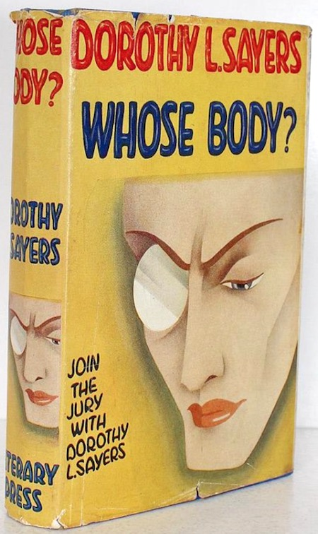7e71a383d40 Dorothy L. Sayers s crime adventure Whose Body  (1923). In the very first  Lord Peter Wimsey adventure